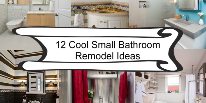 12 cool small bathroom remodel ideas home and gardening for Outside renovation ideas