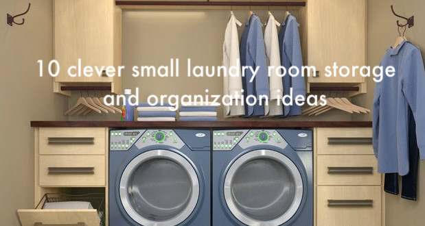 10 Clever Small Laundry Room Storage And Organization Ideas Home