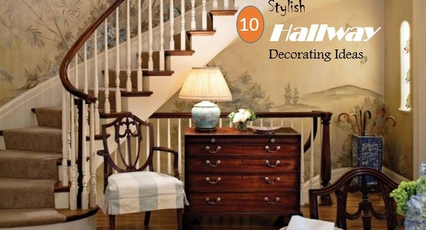 10 Stylish Hallway Decorating Ideas Home And Gardening Ideas