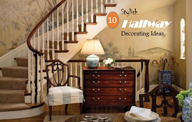 10 stylish hallway decorating ideas home and gardening for 4 h decoration ideas