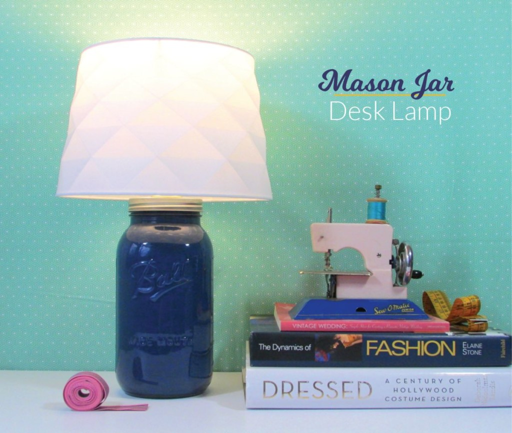 Mason Jar As a Desk Lamp